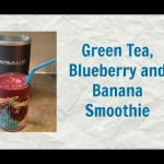 Green Tea, Blueberry and Banana Smoothie – Nutribullet