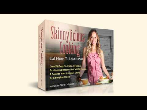 Skinnylicious Cooking Review - Flavilicious Cooking - Best Fat burning Recipes