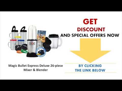 Magic Bullet Express Deluxe 26 piece Mixer & Blender - Magic Bullet Best Buy 2014