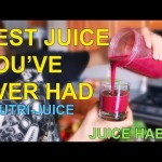 Nutri-Juice Best Juice Drink Ever – JUICE HABITS EP05